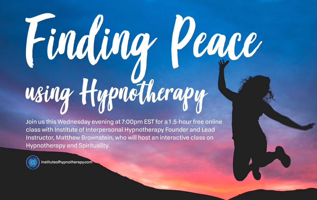 Wednesday Night Webinar: Finding Peace Using Hypnotherapy