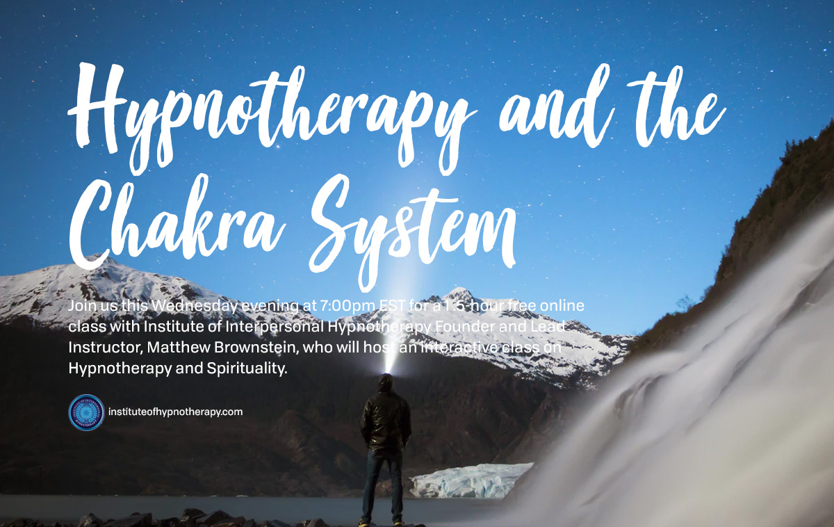 Wednesday Night Webinar: Hypnotherapy and the Chakra System