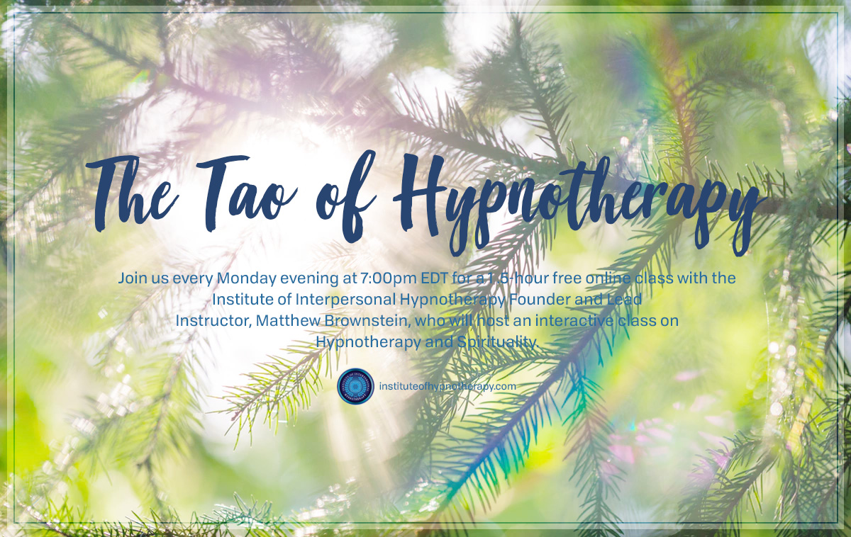 Monday Night Webinar: The Tao of Hypnotherapy