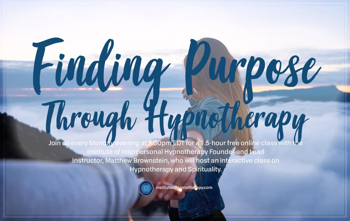 Monday Night Webinar: FindingPurposewithHypnotherapy