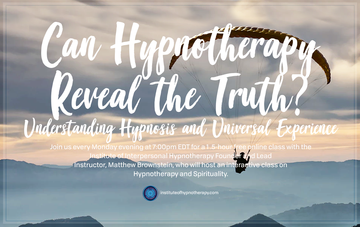 Monday Night Webinar: Can Hypnotherapy Reveal the Truth?