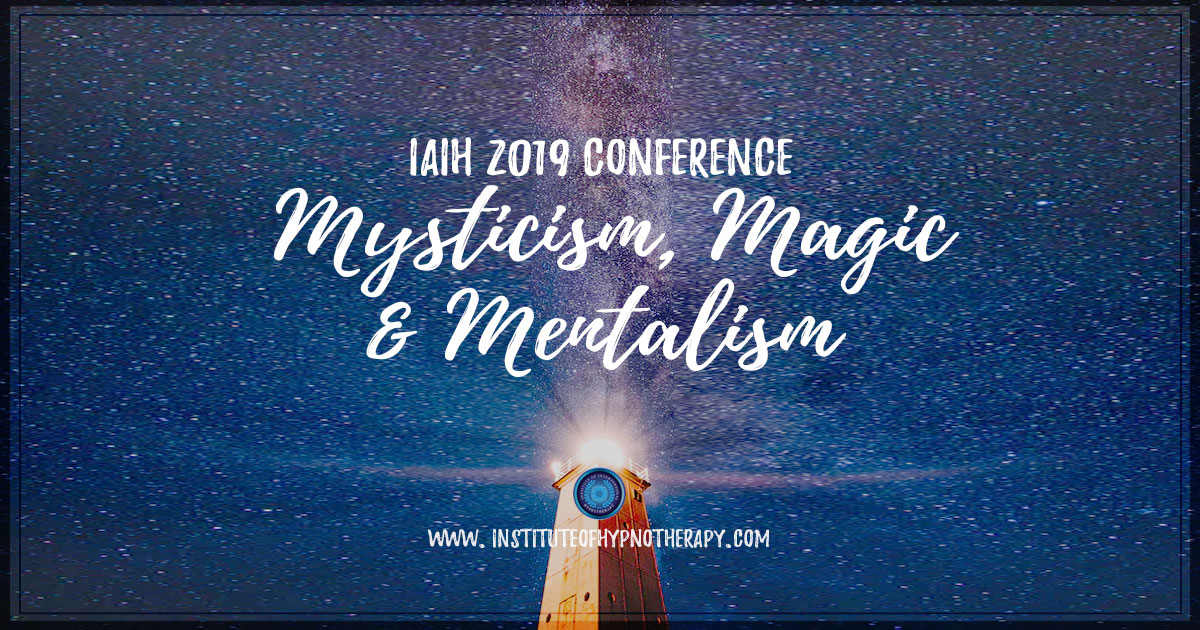 IAIH 2019 Conference – Mysticism, Magic and Mentalism