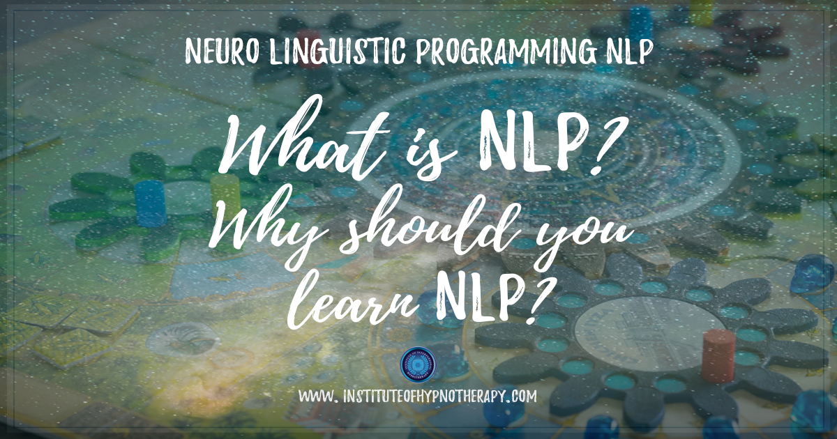 What is Neuro Linguistic Programming (NLP) and Why Learn NLP?