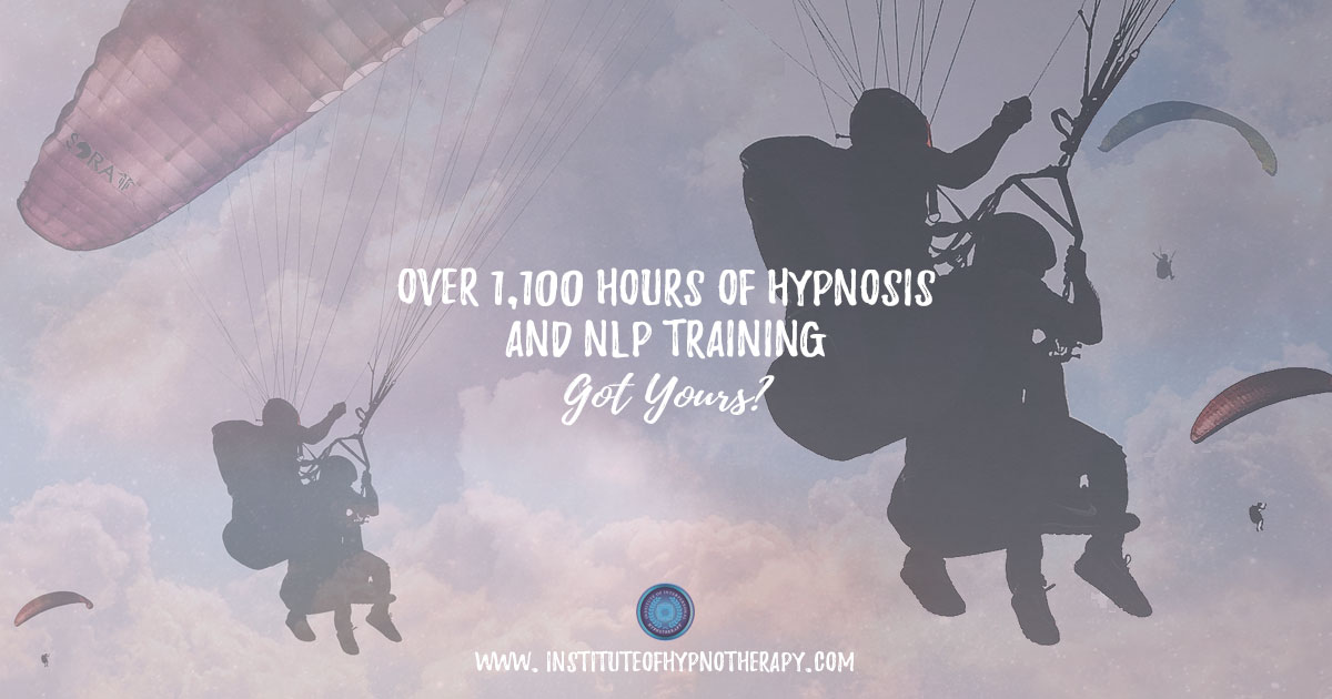 Over 1,100 Hours of Hypnosis and NLP Training – Got Yours?