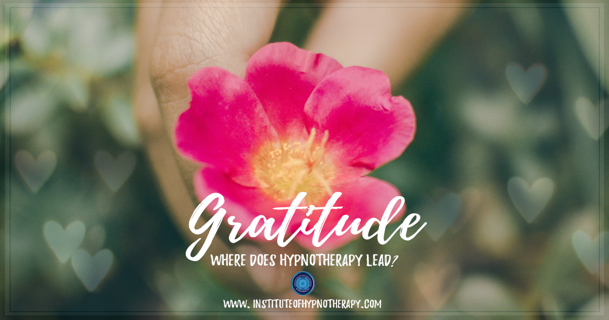 Gratitude – Where does Hypnotherapy Lead?