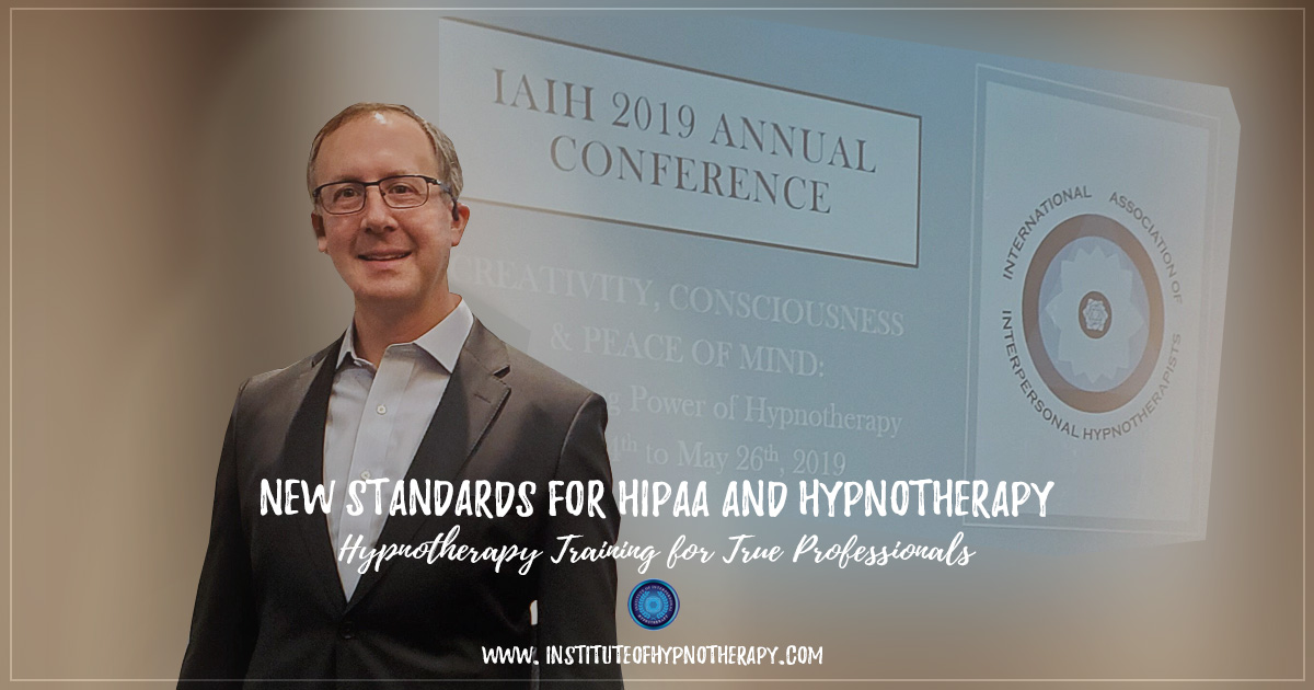 New Standards for HIPAA and Hypnotherapy