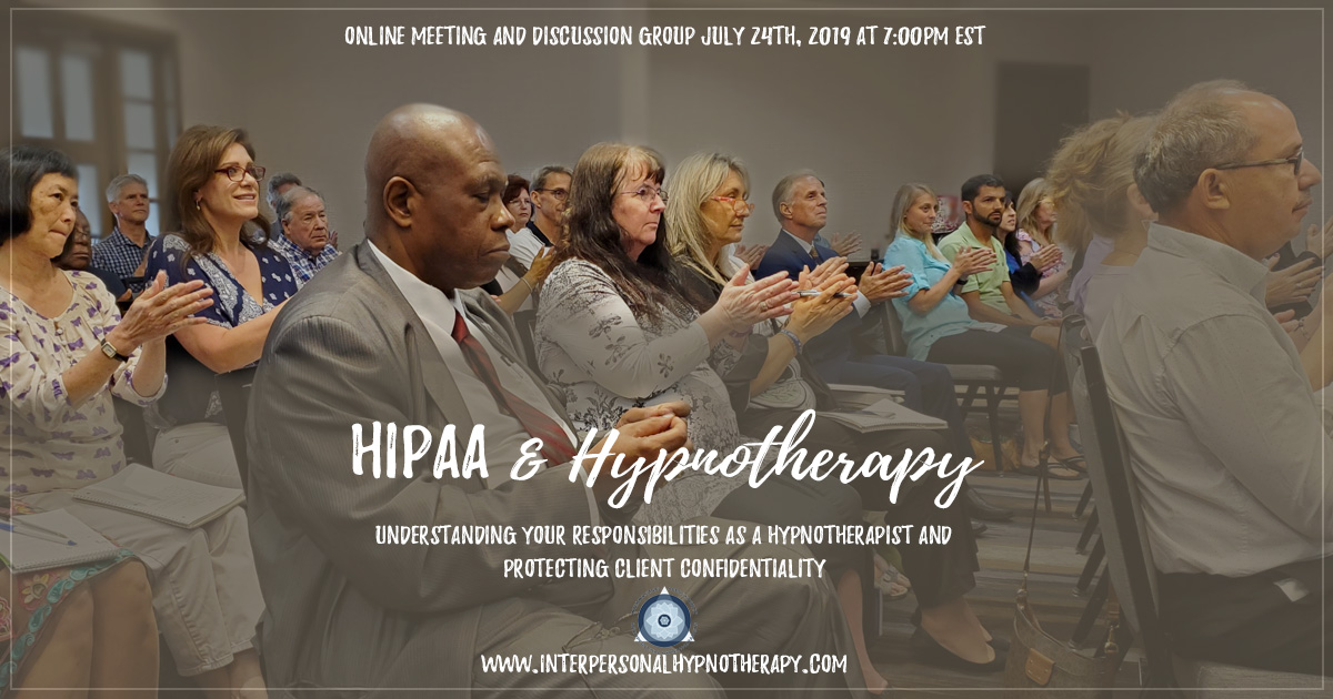 HIPAA and Hypnotherapy Upcoming Online Meeting and Discussion Group