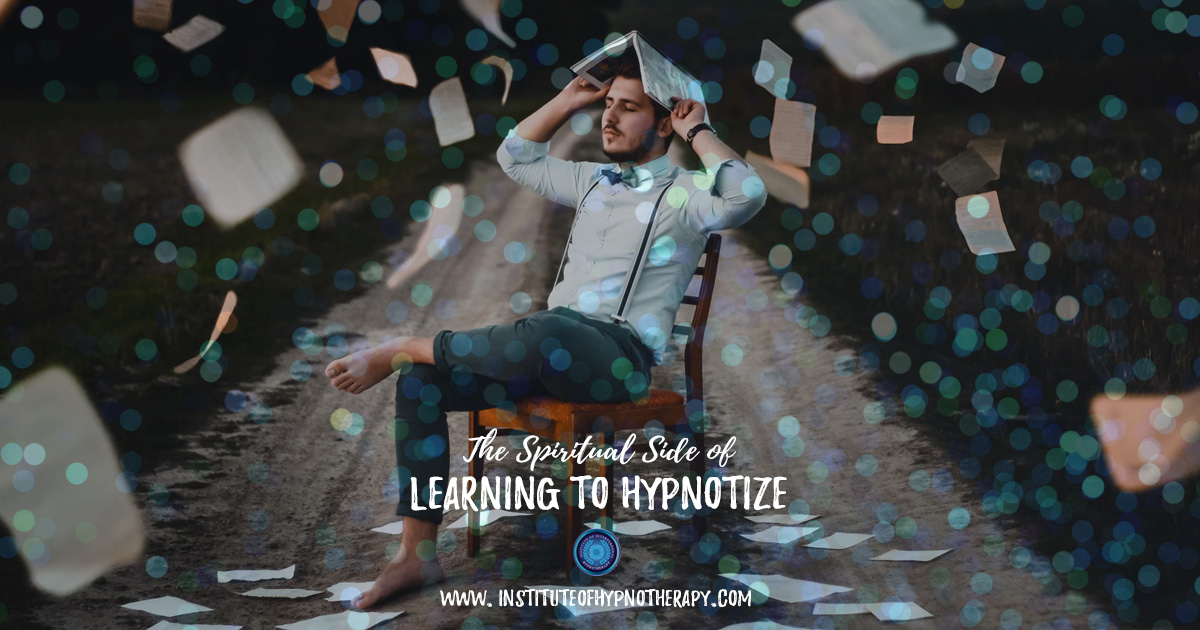 The Spiritual Side of Learning to Hypnotize