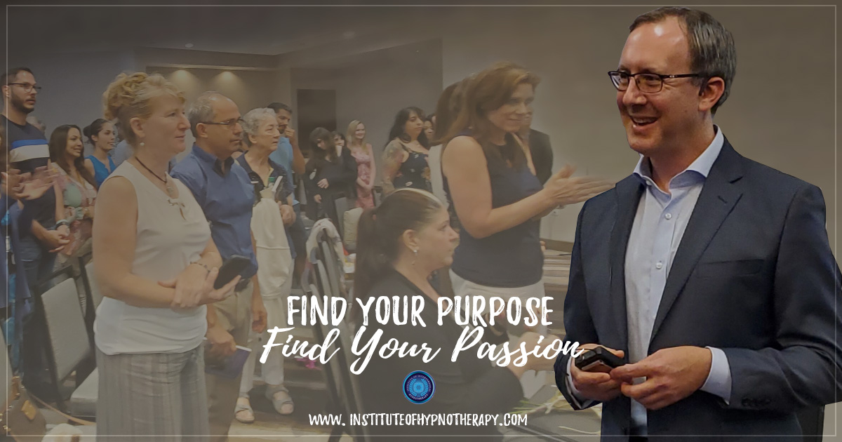 Find Your Purpose, Find Your Passion