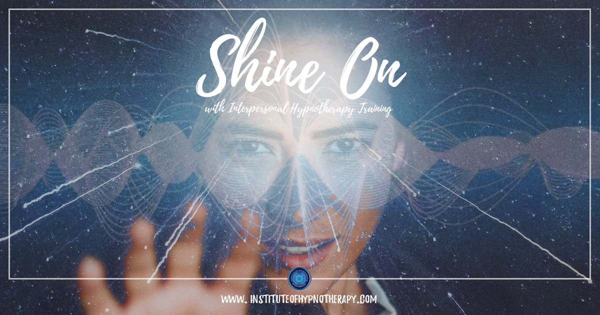 Shine on with Interpersonal Hypnotherapy Training