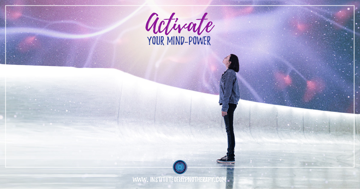 Activate Your Mind-Power