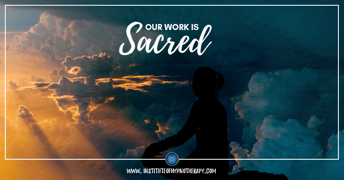 Our Work is Sacred