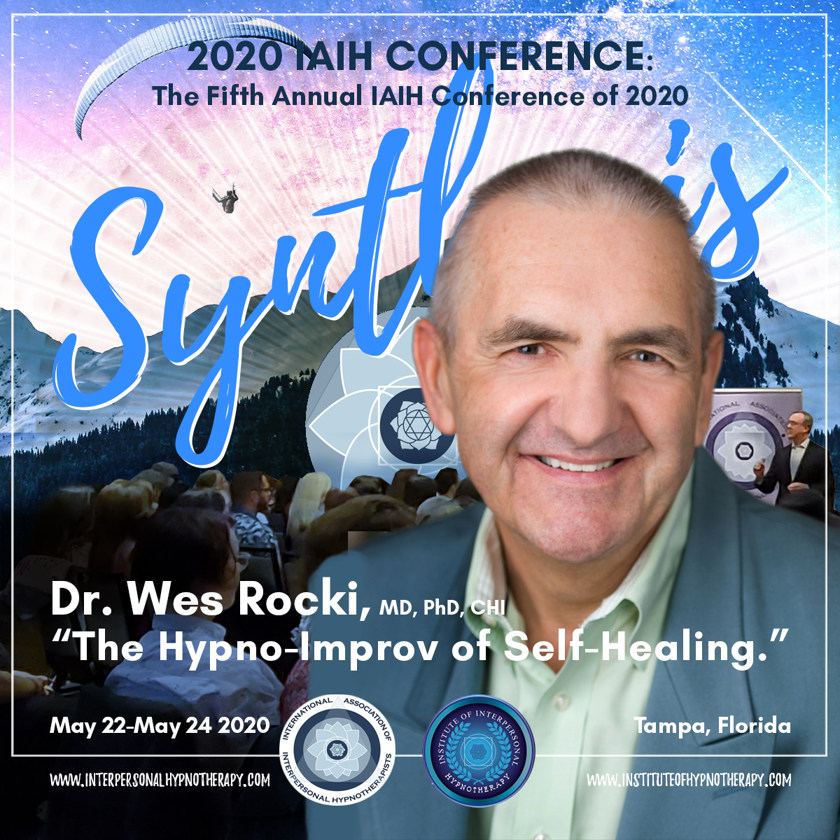 POSTPONED IAIH Conference – Showcasing Dr. Wes Rocki