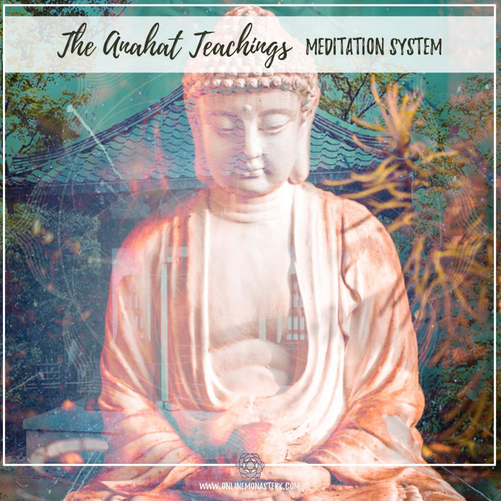The Anahat Teachings Meditation System