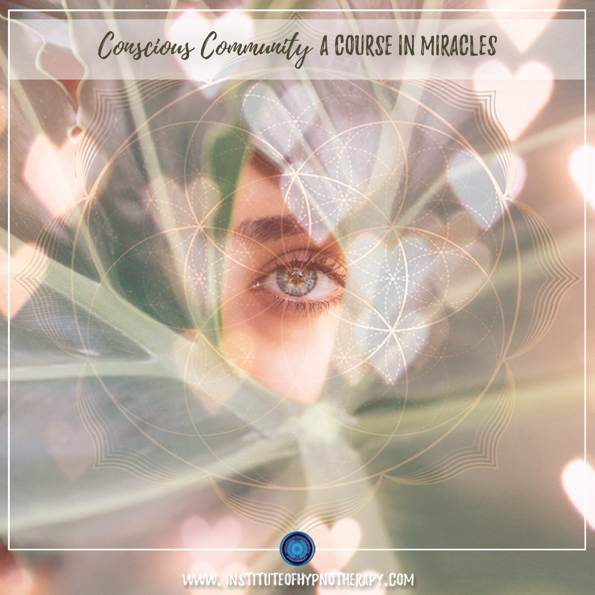 Conscious Community – A Course in Miracles