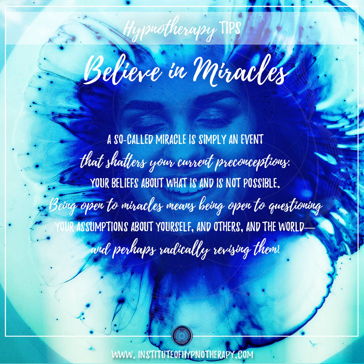 Hypnotherapy Tip – Believe In Miracles