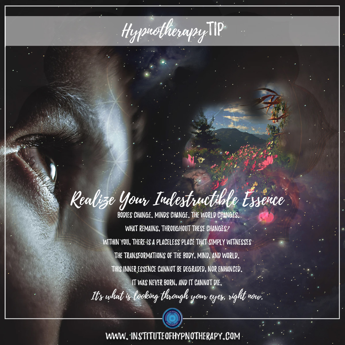 Hypnotherapy Tip – Realize Your Indestructible Essence