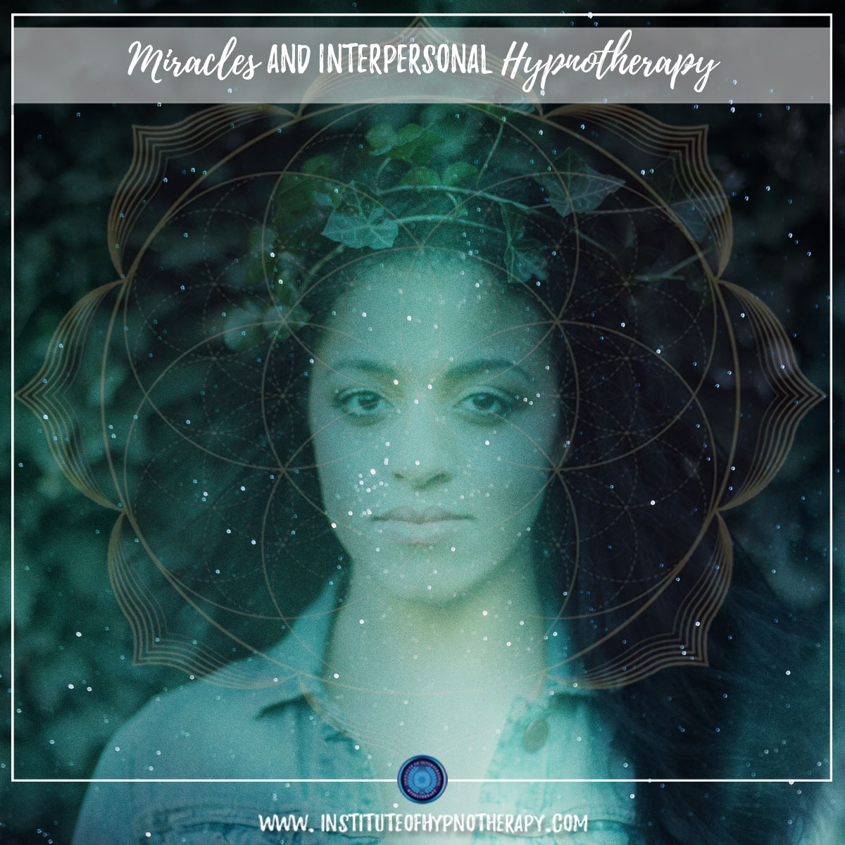 Miracles and Interpersonal Hypnotherapy
