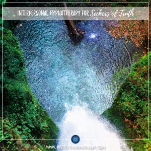 Interpersonal Hypnotherapy for Seekers of Truth