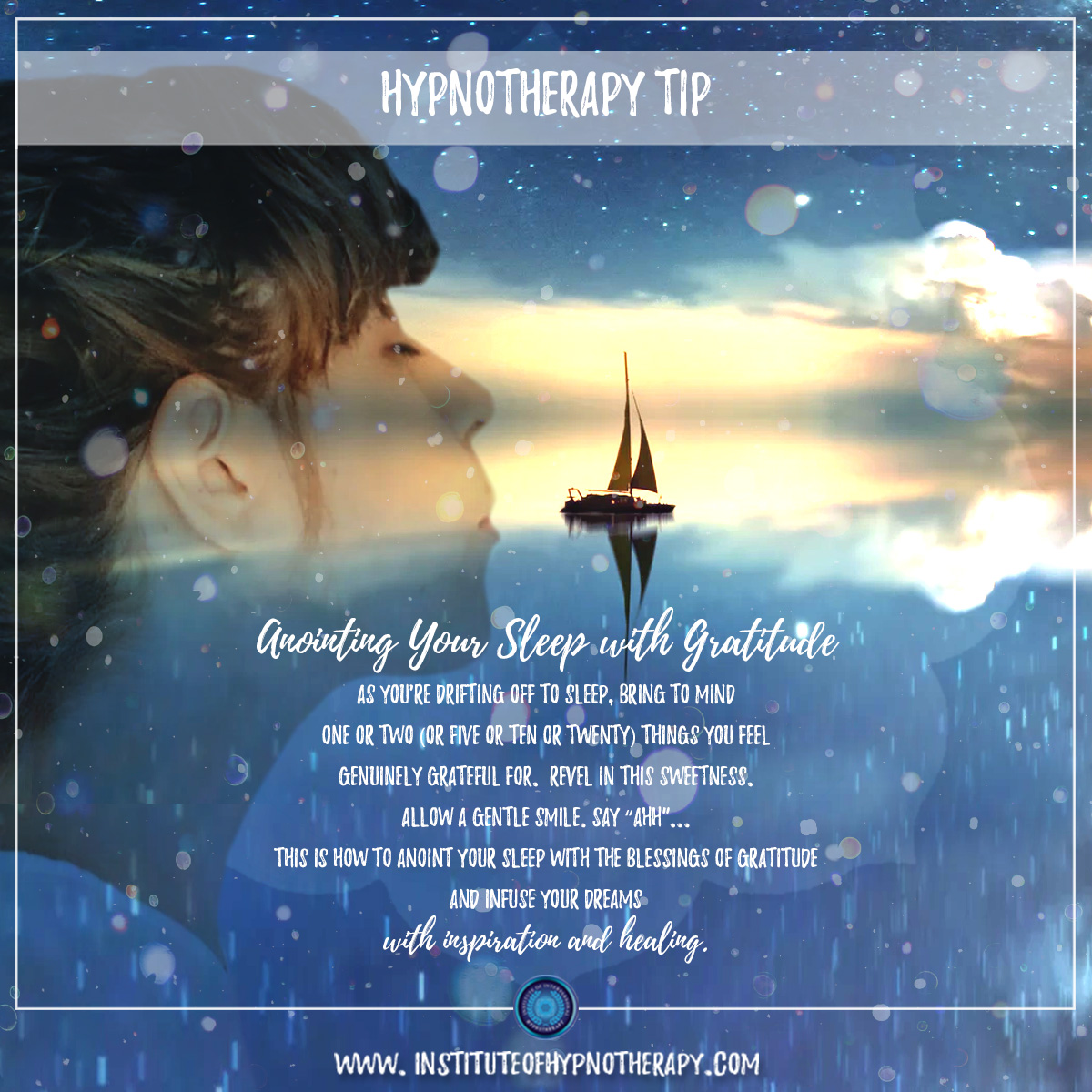 Hypnotherapy Tip : Anointing Your Sleep with Gratitude