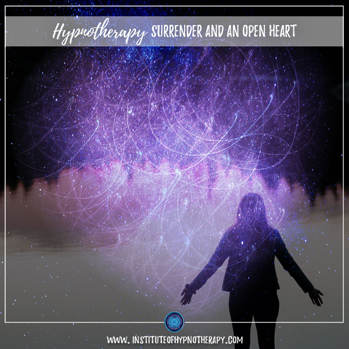 Hypnotherapy – Surrender and An Open Heart