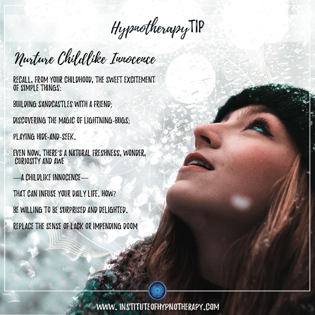 Hypnotherapy Tip : Nurture Childlike Innocence