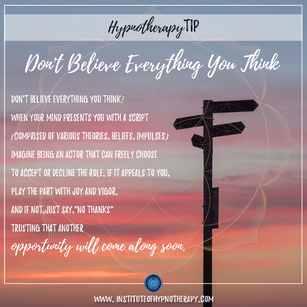 Hypnotherapy Tip : Don't Believe Everything You Think