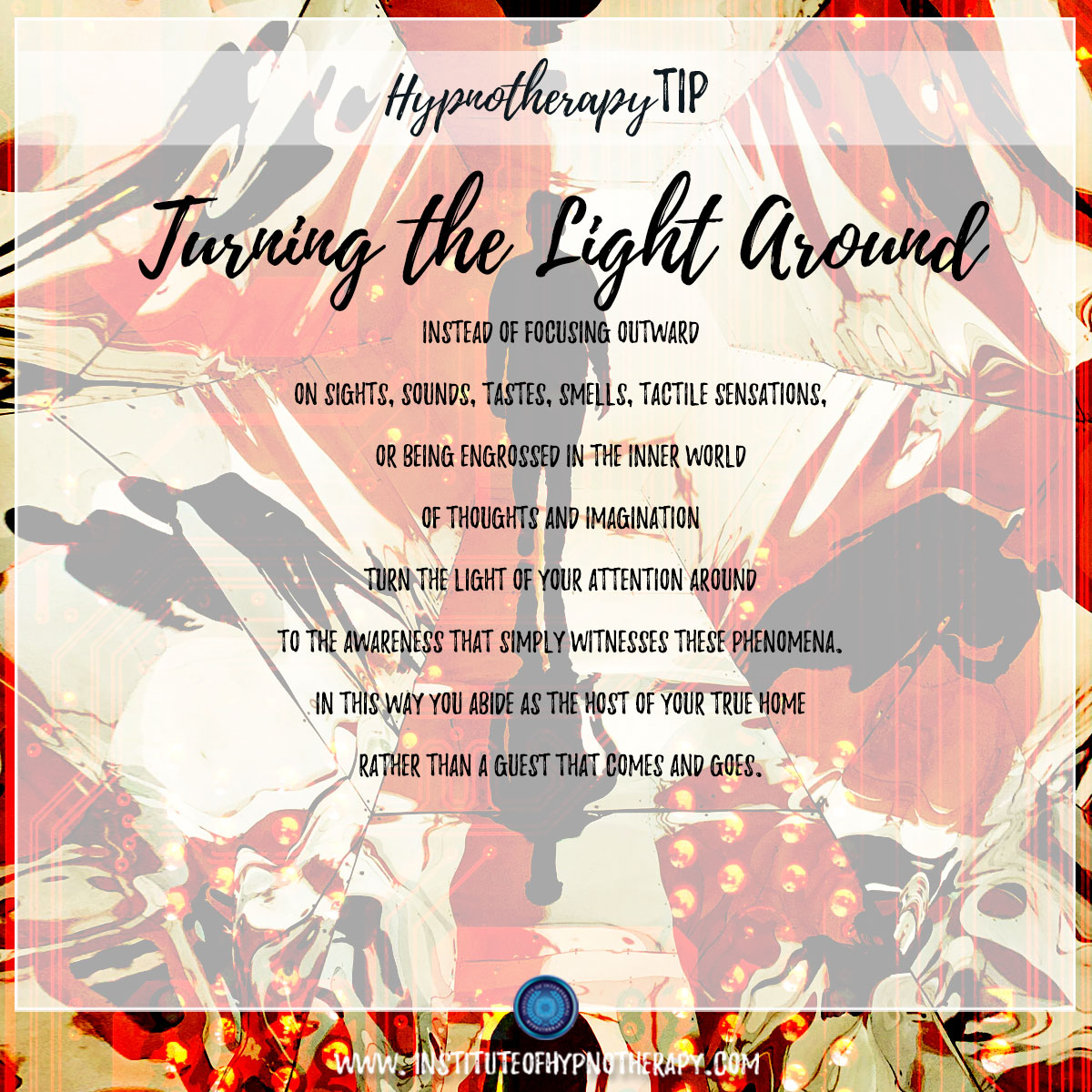 Hypnotherapy Tip : Turning the Light Around
