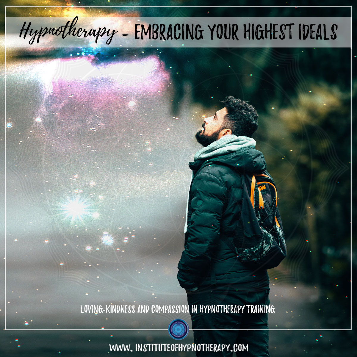 Hypnotherapy – Embracing Your Highest Ideals