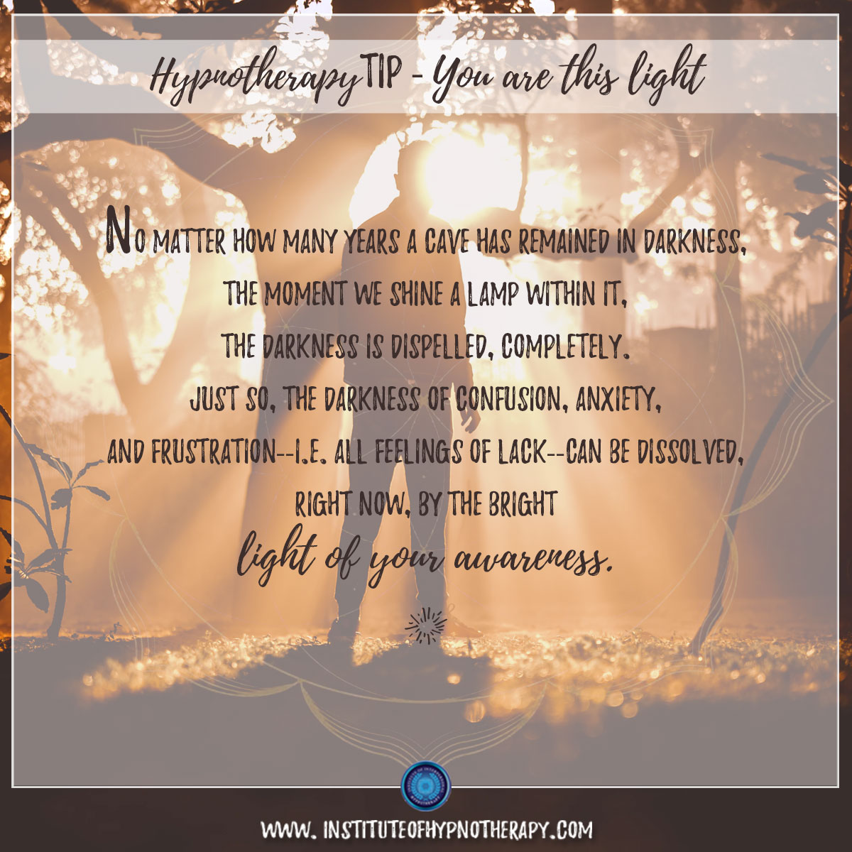 Hypnotherapy Tip : You Are This Light
