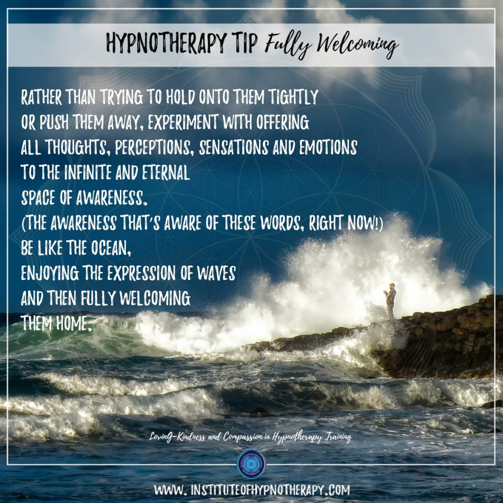Hypnotherapy Tip Fully Welcoming