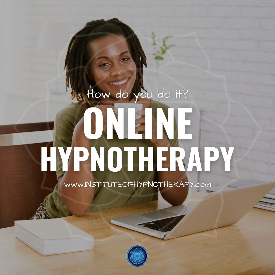 How to Take Your Hypnotherapy Practice Online