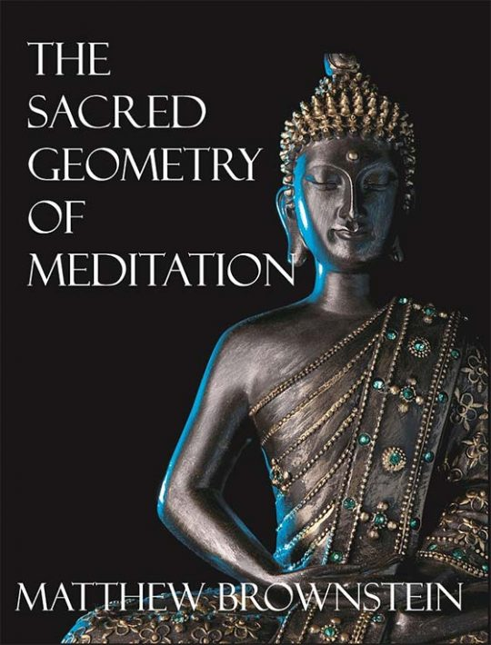 The Sacred Geometry of Meditation