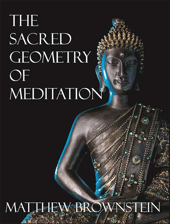 The Sacred Geometry of Meditation