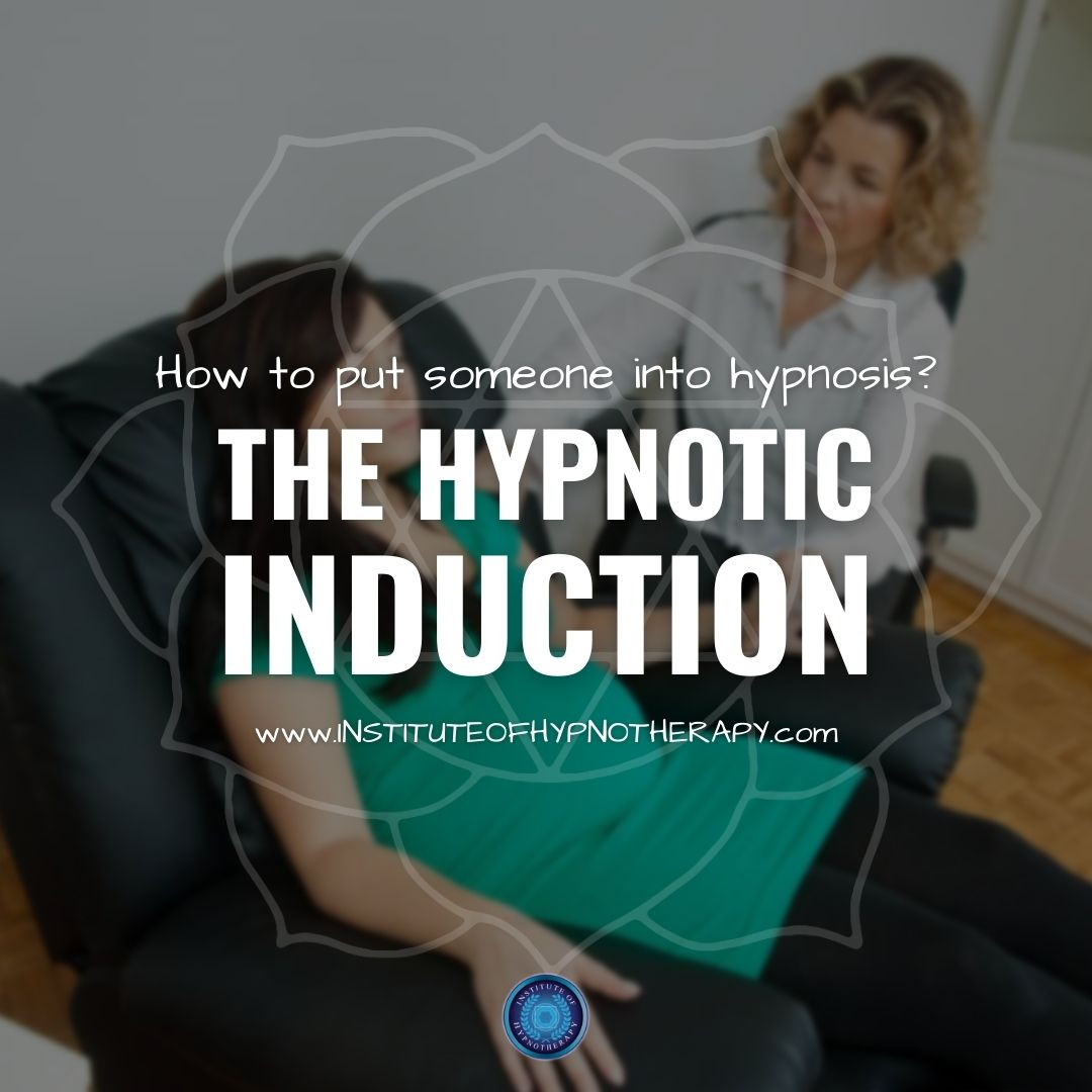 Mastering the Hypnotic Induction